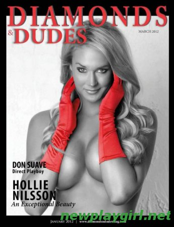 Diamonds & Dudes Magazine - March 2012