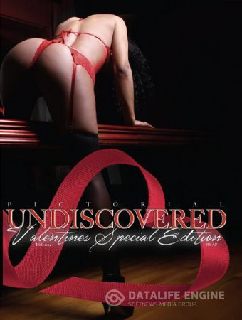 UNDISCOVERED Magazine - Valentine's Special Edition