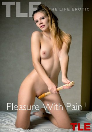TheLifeErotic - Elina De Lion - Pleasure With Pain 1 - 2019 by Nick Twin