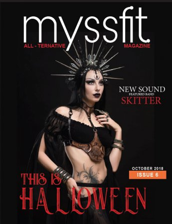 Myssfit All-Ternative Magazine - Issue 6 October 2018